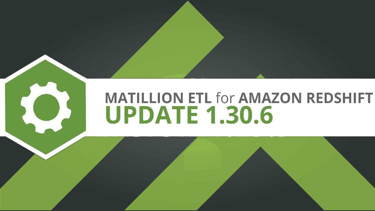 Matillion ETL for Redshift version 1.30.6